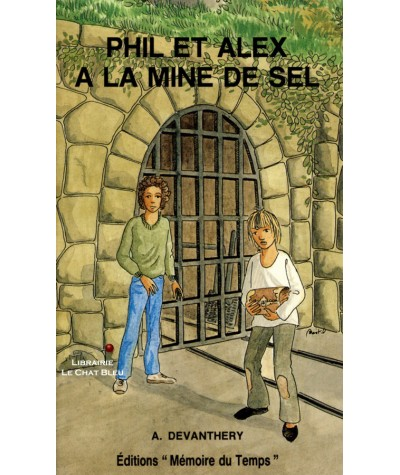 Phil et Alex à la mine de sel (Arthur Devanthéry) - Éditions Mémoire du Temps