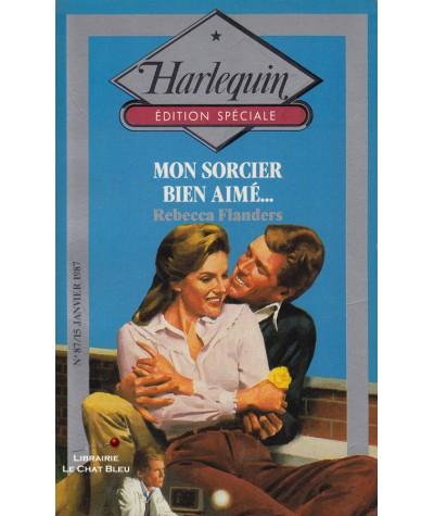 Mon sorcier bien aimé (Rebecca Flanders) - Harlequin - Edition Spéciale N° 87