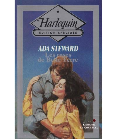 Les roses de Belle Terre (Ada Steward) - Harlequin - Edition Spéciale N° 30