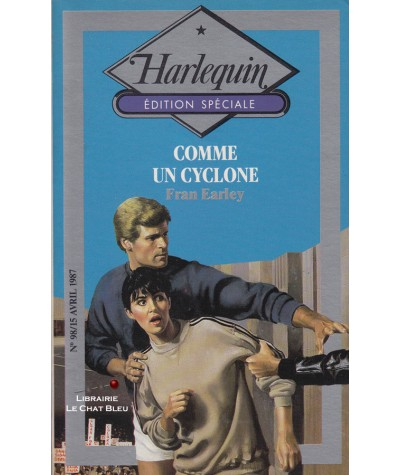 Comme un cyclone (Fran Earley) - Harlequin - Edition Spéciale N° 98