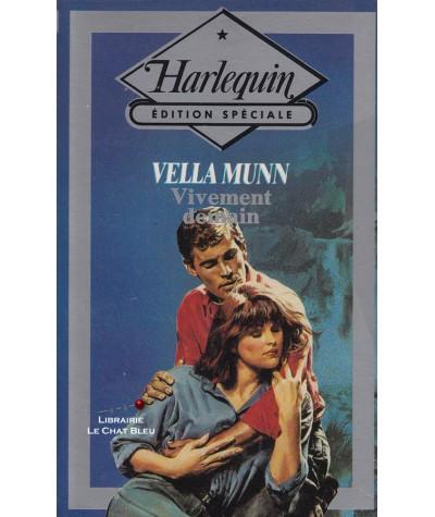 Vivement demain (Vella Munn) - Harlequin - Edition Spéciale N° 32