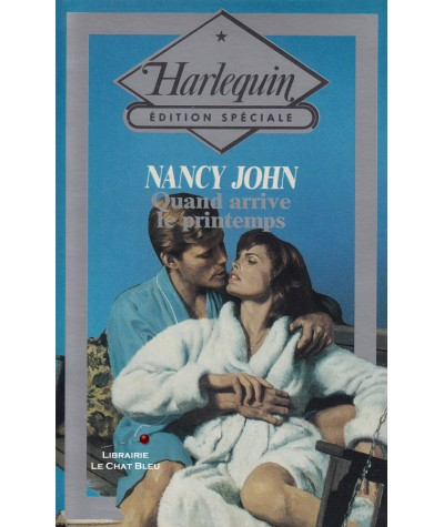 Quand arrive le printemps (Nancy John) - Harlequin - Edition Spéciale N° 38