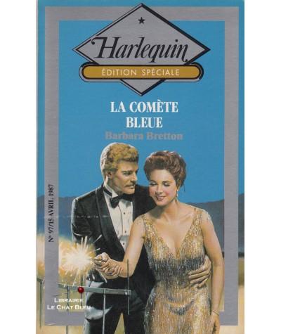 La comète bleue (Barbara Bretton) - Harlequin - Edition Spéciale N° 97