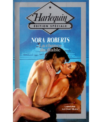 La chance du diable (Nora Roberts) - Harlequin - Edition Spéciale N° 28