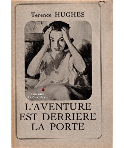 L'aventure est derrière la porte (Terence Hughes)