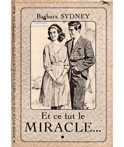 Et ce fut le miracle… (Barbara Sydney)