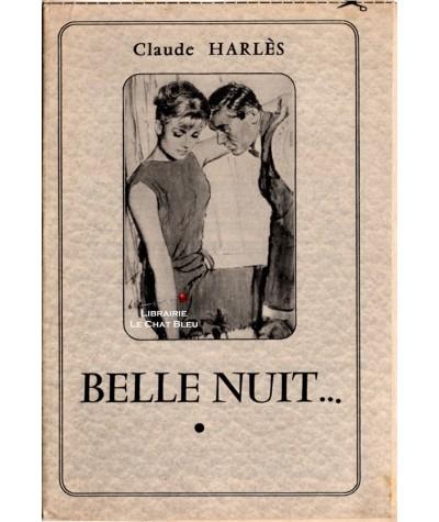 Belle nuit… (Claude Harlès)