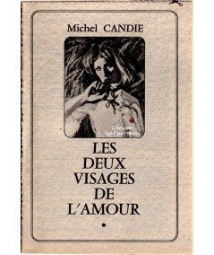 Les deux visages de l'amour (Michel Candie)