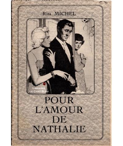 Pour l'amour de Nathalie (Rita Michel)