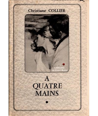 A quatre mains (Christiane Collier)