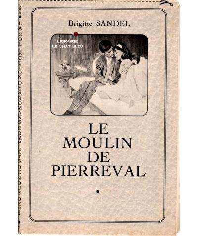 Le moulin de Pierreval (Brigitte Sandel)