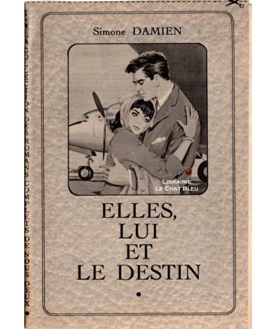 Elles, lui et le destin (Simone Damien)
