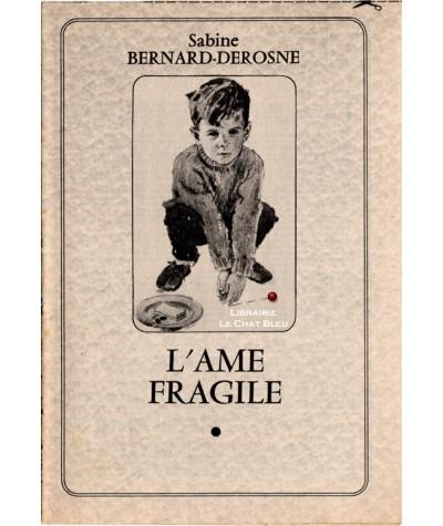 L'âme fragile (Sabine Bernard-Derosne)