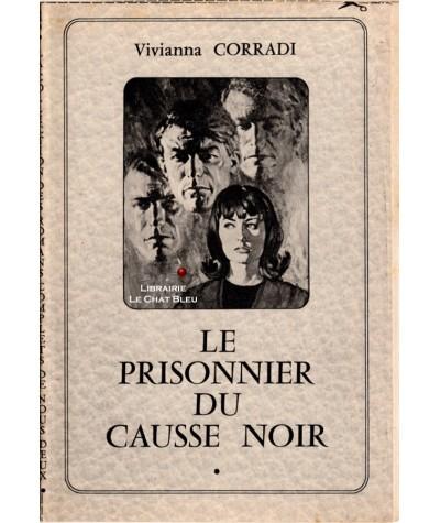 Le prisonnier du Causse Noir (Vivianna Corradi)