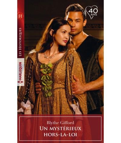 Un mystérieux hors-la-loi (Blythe Gifford) - Harlequin - Les Historiques N° 794