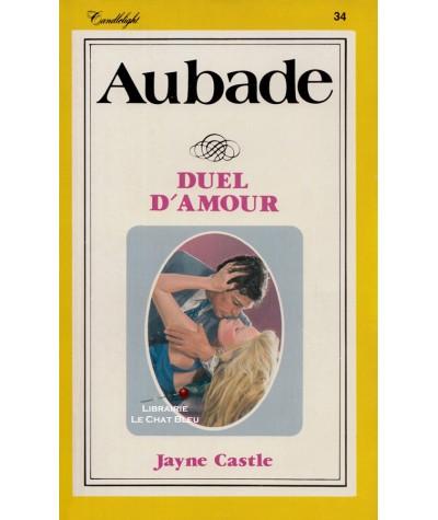 Duel d'amour (Jayne Castle) - Aubade N° 34