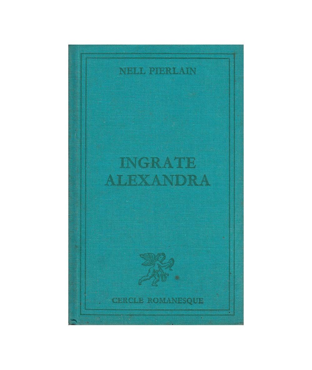 www.lechatbleu-libraire.fr/48465-large_default/ingrate-alexandra.jpg