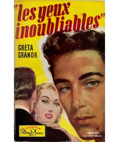 Les yeux inoubliables (Greta Granor) - Nous Deux N° 60