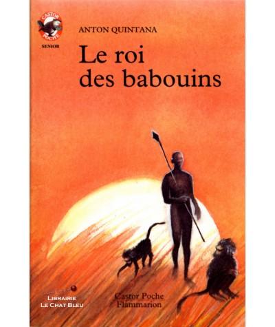 Le roi des babouins (Anton Quintana) - Castor Poche N° 140