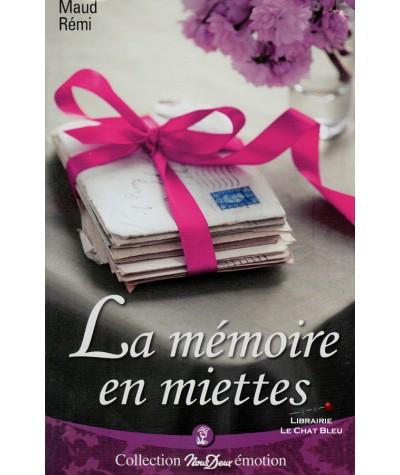 La mémoire en miettes (Maud Rémi) - Nous Deux N° 258