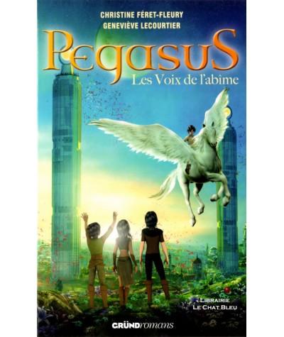 Pegasus T3 : Les Voix de l'abîme (Christine Féret-Fleury, Geneviève Lecourtier)