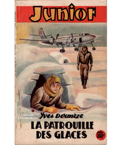 La patrouille des glaces (Yves Dermèze) - Junior N° 112