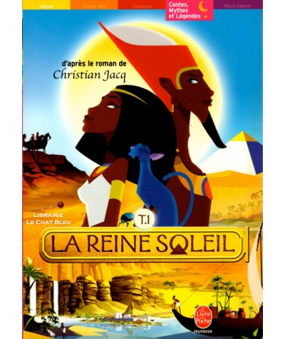 La reine soleil T1 (Michel Laporte) - D'après le roman de Christian Jacq