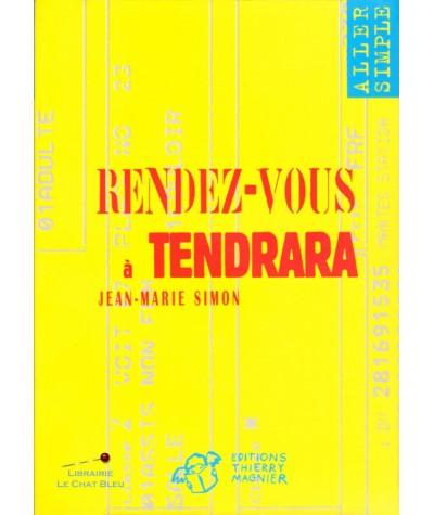 Rendez-vous à Tendrara (Jean-Marie Simon) - Aller simple N° 7
