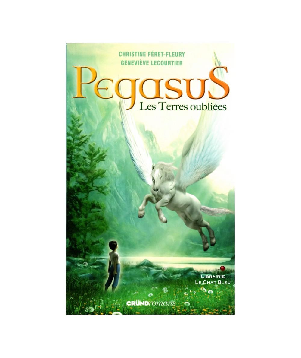 Pegasus T1 : Les Terres oubliées (Christine Féret-Fleury, Geneviève Lecourtier)