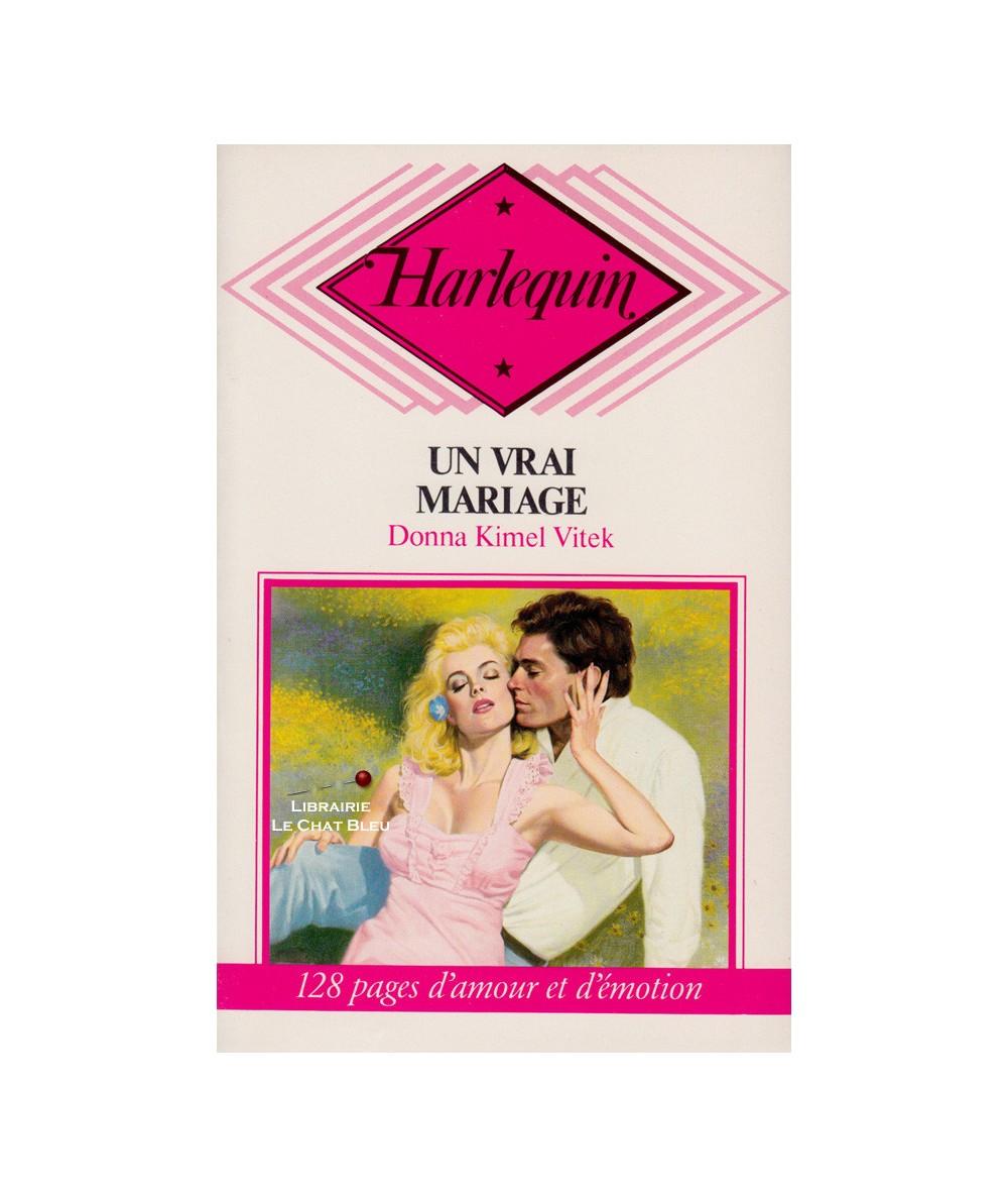 Un vrai mariage (Donna Kimel Vitek) - Harlequin N° CP34
