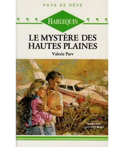 Le mystère des Hautes Plaines (Valerie Parv) - Harlequin Pays de rêve N° 59