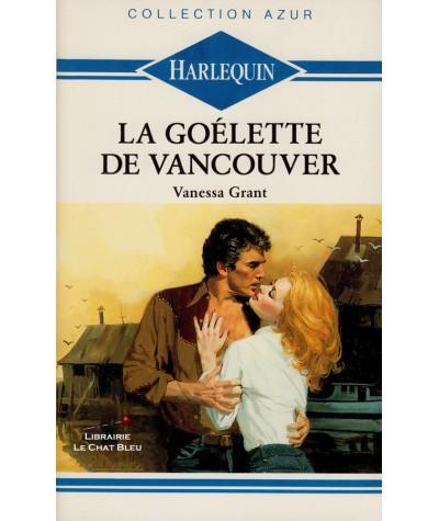 La goélette de Vancouver (Vanessa Grant) - Harlequin Azur N° 65
