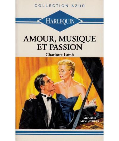 Amour, musique et passion (Charlotte Lamb) - Harlequin Azur N° 92