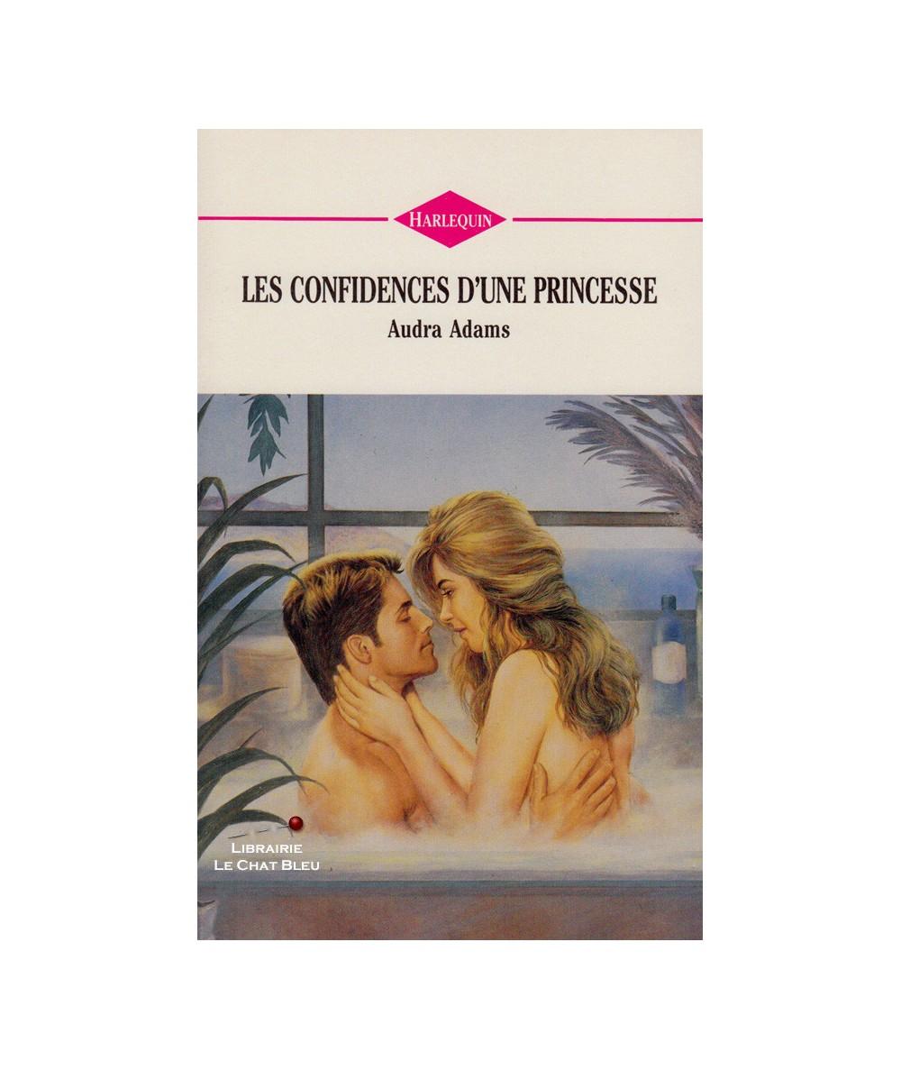 Les confidences d'une princesse (Audra Adams) - Harlequin N° 143