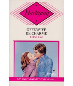 Offensive de charme (Cathie Linz) - Harlequin N° CP35