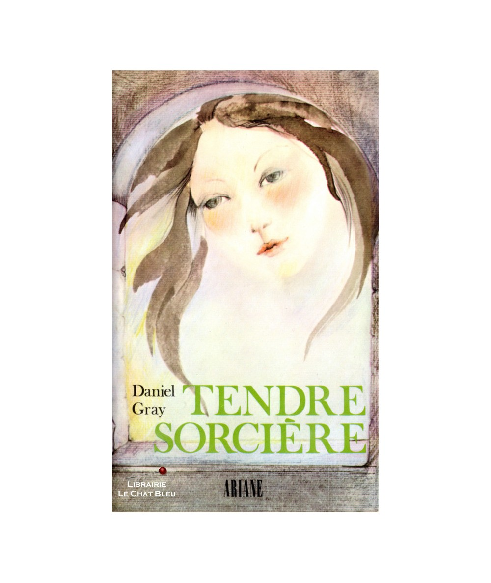 Tendre sorcière (Daniel Gray) - Livre Hachette - Collection Ariane