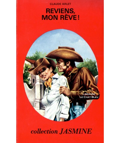 Reviens, mon rêve ! (Claude Arlet) - Collection Jasmine N° 35
