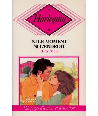 Ni le moment ni l'endroit (Betty Neels) - Harlequin N° CP22