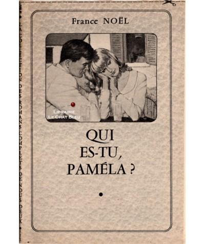 Qui es-tu, Paméla ? (France Noël) - Les romans complets de Nous Deux
