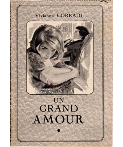 Un grand amour (Vivianna Corradi) - Les romans complets de Nous Deux