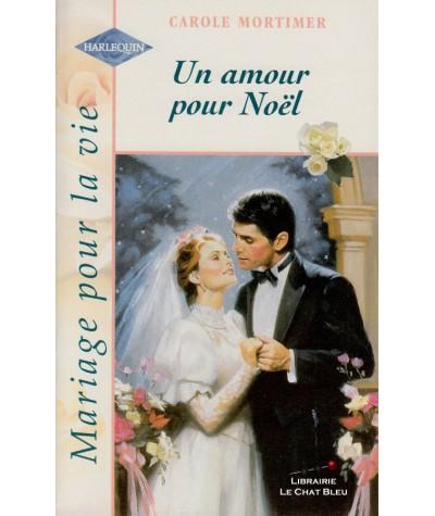 Un amour pour Noël (Carole Mortimer) - Harlequin N° HS