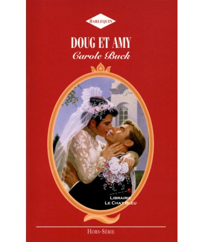 Doug et Amy (Carole Buck) - Harlequin N° H3