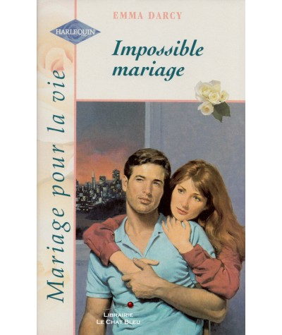 Impossible mariage (Emma Darcy) - Harlequin N° HS