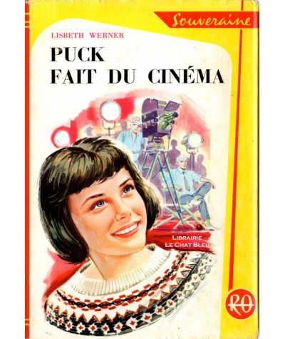 Puck fait du cinéma (Lisbeth Werner) - Bibliothèque Rouge et Or N° 644