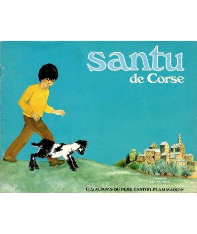 Santu de Corse (Pascal Marchetti, May Angeli) - Les albums du Père Castor