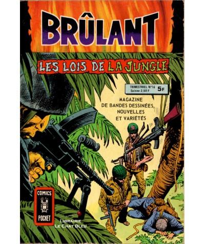 BRÛLANT N° 16 : Les lois de la Jungle - ARTIMA - BD petit format