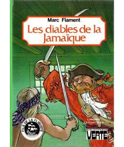 Fils de la flibuste : Les diables de la Jamaïque (Marc Flament) - Bibliothèque verte