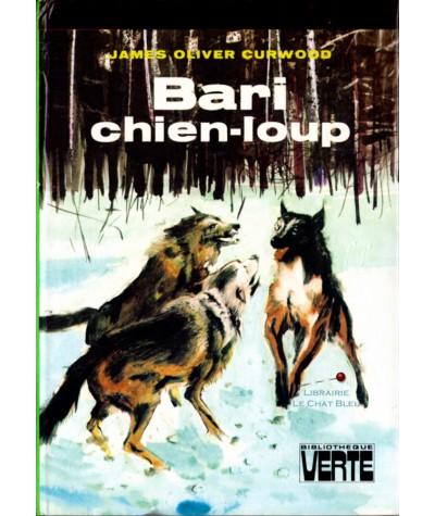 Bari chien-loup (James Olliver Curwood) - Bibliothèque verte