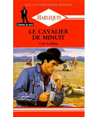 Le cavalier de minuit (Cait London) - Harlequin Rouge passion N° 468