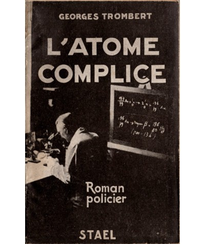 L'atome complice (Georges Trombert) - Roman policier